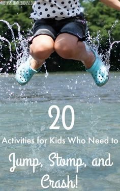 Why kids need rough play and 20 activities to get them jump, stamp and crush