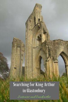 Searching for King Arthur in Glastonbury