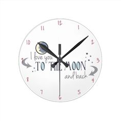 """I Love You to the Moon and Back Round Wallclocks: """"Guess How Much I Love You"""" is a children's book by Sam McBratney In the book, Big Nutbrown Hare says to Little Nutbrown Hare, """"I love you right up to the moon... and back."""" This graphic has a sweet imagine of the man in the moon with the text """"I love you to the moon and back"""" surrounded by stars, all in a soft, moonlight color palette. Perfect gift for your sweetheart, mother, daughter or anybody you want to say """"I love you"""" to."""