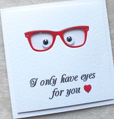 Handmade 'I Only Have Eyes For You' Male Glasses Valentine's Day Card £4.90
