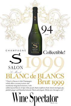 Champagne Salon Blanc de Blancs Brut 1999 - Wine Spectator - 94 points!
