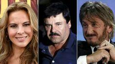 "Kate Del Castillo, Joaquin Guzman ""El Chapo"" - ""Short & Stocky"", Sean Penn"