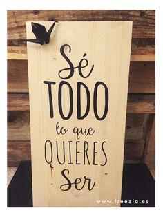 Tablas de madera decorativas con Mensajes inspiradores. Regalar inspiración.