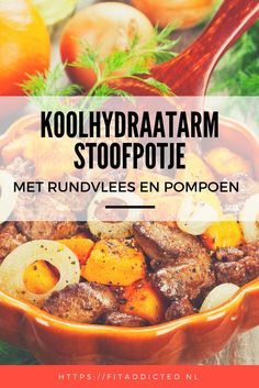 Koolhydraatarm stoofpotje met rundvlees en pompoen low-carb stew with beef, onion and pumpkin Healthy Recepies, Healthy Crockpot Recipes, Low Carb Recipes, Cooking Recipes, Low Card Meals, Clean Eating, Healthy Eating, Cure Diabetes Naturally, Easy Snacks