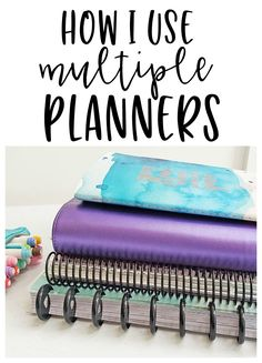 How to Use Multiple Planners - Planning Inspired