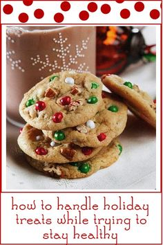 How to Handle all the Holiday Treats while trying to stay Healthy this season!