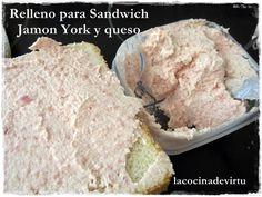 La cocina de Virtu: Relleno para sandwich, Jamon york y queso