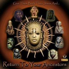 Return To Your Ancestors