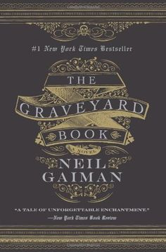 The Graveyard Book, Neil Gaiman.    Fanciful, yet grounded and absorbing.