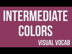 Intermediate Colors defined - From Goodbye-Art Academy Middle School Art, Art School, Art Terminology, Elements Of Art Color, Intermediate Colors, Art Room Posters, Art Terms, Elements And Principles, Popular Art