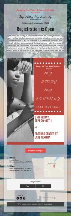 Beauty for Your Ashes Ministry  Presents  My Story My Journey   Women's Retreat    Full Weekend All Inclusive rate $175.00  Registration is Open