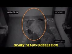 Real Life Demonic Possession | ... by ghost caught on tape | Real life demon possession - YouTube