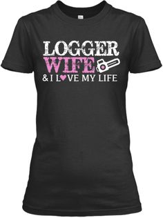Love My Life Wife Pro Logger