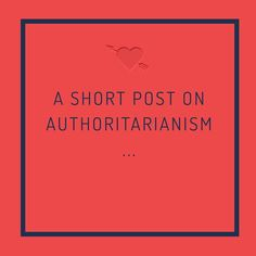 """I've written a short post on authoritarianism on Medium. Please have a read and hit the """"recommend"""" buttonyour support could really help grow Thinker's Playground (link is in the bio)"""