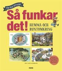 Så funkar det : hemma och runtomkring - Mats Wänblad - böcker(9789163880339) | Adlibris Bokhandel