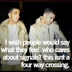 If ONLY! And yet, I am guilty of this too... PREACH IT DRIZZY! #Drake #Quotes
