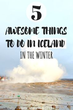5 Bucket List Things to Do in Iceland in the Winter