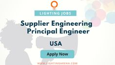 Supplier Engineering Development Principal Engineer – Lighting - USA  #jobs #hiring #jobsearch #jobsearchusa #usajobs