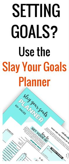 How to set goals and actually them slay your goals planner is the do you need a setting goals worksheets planner eliminate overwhelm in the process of setting malvernweather Choice Image