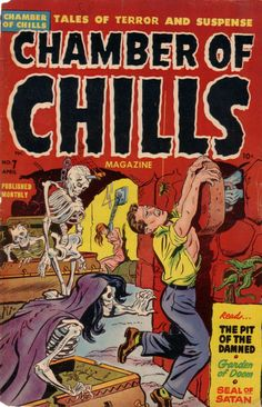 Comic Book Cover For Chamber of Chills Magazine #7