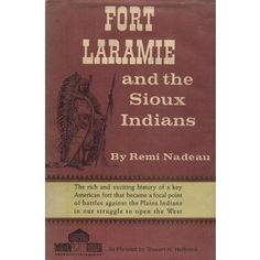 Out of print book - Fort Laramie and the Sioux Indians Out- of- Print Specializing in the of the Fort Laramie, Sioux, South Dakota, Native American Indians, Nativity, Arts And Crafts, Books, Check, Movies