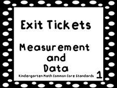 These exit tickets can be used to do a quick assessment for the Measurement and Data standards in Kindergarten. You can use the exit tickets on the Smartboard or the Promethean Board. The exit tickets can also be printed to be used on the ELMO or as paper exit tickets.There are printable exit ticket cards included in the packet that I use in my classroom.