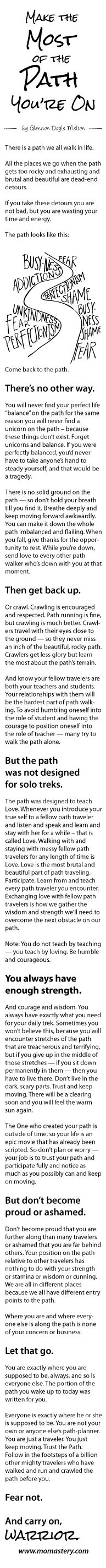 """Inspiration... """"make the Most of the Path You're On"""" post by Glennon Doyle Melton of http://momastery.com/"""