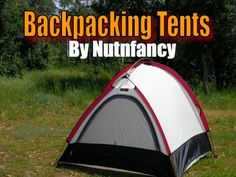 """Backpacking Tents"" by Nutnfancy, Part 2"