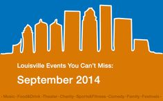 Louisville Events You Can't Miss: September 2014