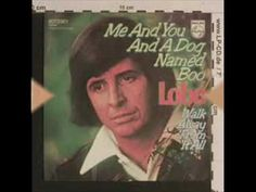 Lobo - Me And You And A Dog Named Boo 1971