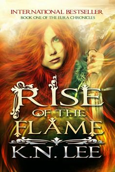Rants and Raves with Yvonne: Rise of the Flame: Book One of the Eura Chronicles...