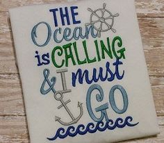 The Ocean Is Calling and I Must Go - 5x7 | What's New | Machine Embroidery Designs | SWAKembroidery.com So Cute Appliques
