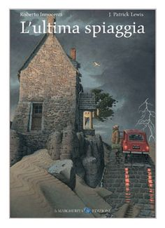 L'ultima spiaggia (Roberto Innocenti). Albert Camus, Anime Films, 4 Kids, Illustrations Posters, Childrens Books, Illustrators, Tv Series, My Books, Illustration Art