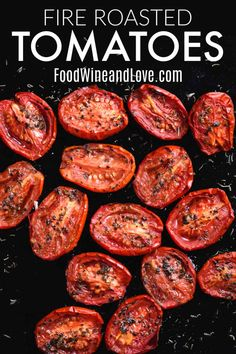 How to Make Fire Roasted Tomatoes #lowcarb #keto #healthy #meddiet #Mediterraneandiet #vegetable #recipe Vegetable Side Dishes, Vegetable Recipes, Vegetarian Recipes, Healthy Recipes, Vegetable Ideas, Potato Recipes, Keto Recipes, Grilled Tomatoes, Fire Roasted Tomatoes