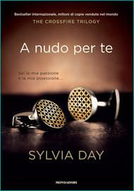 A nudo per te (Bared to you) by Sylvia Day
