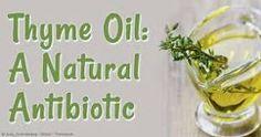 http://articles.mercola.com/herbal-oils/thyme-oil.aspx