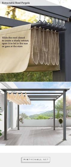 DIY Pergola Retractable roof shade Slide the roof closed to create a shady retreat; open it to let in the sun or gaze at the stars.