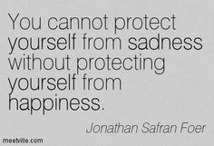 without protecting yourself from happiness jonathan safran foer