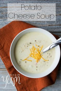 Potato Cheese Soup recipe from Eat It and Say Yum