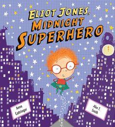 Eliot Jones - Midnight Superhero. Fun book for Summer Reading 2015 Every Hero Has a Story