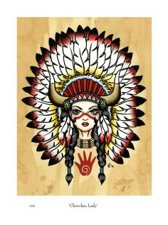 Cherokee Lady Native american / Indian / Head dress / Warrior Pin Up Tattoos, Tattoo You, Leg Tattoos, Nice Tattoos, Tatoos, Pinup Art, Traditional Tattoo Elephant, Art Original, Original Paintings