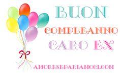Buon compleanno caro ex! frasi per auguri, leggi tutto su http://www.amoresepariamoci.com/frasi-di-buon-compleanno-per-ex-marito/ #buoncompleanno #frasicompleanno #frasidibuoncompleanno #frasi #compleanno #ex #exmarito #exmoglie #compleannoex