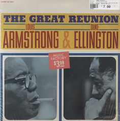 Louis Armstrong - The Great Reunion Of Louis Armstrong & Duke Ellington
