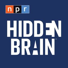 The Hidden Brain helps curious people understand the world – and themselves. Using science and storytelling, Hidden Brain's host Shankar Vedantam reveals the unconscious patterns that drive human behavior, the biases that shape our choices, and the triggers that direct the course of our relationships.