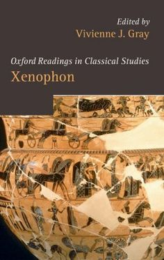 Xenophon / edited by Vivienne J. Gray - Oxford ; New York : Oxford University Press, cop. 2010