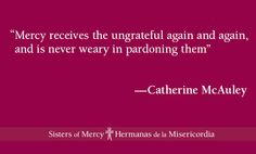 Mercy is unconditional love #CatherineQuotes