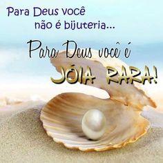 Mensagens para o Coração: Para Deus você não é bijuteria... Para Deus você é Joia Rara!
