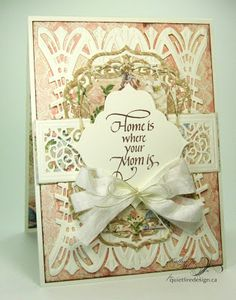 """""""Home is where your Mom is"""" Mother's Day card using Quietfire Design stamps, Graphic 45 paper, Spellbinders dies designed by Becca Feeken Mothers Day Cards, Happy Mothers Day, Jo Wood, Spellbinders Cards, Graphic 45, Mother And Father, Paper Design, Scrapbook Cards, Card Making"""