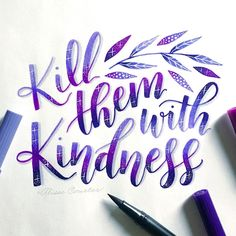 "2,531 Likes, 24 Comments - Alisse Courter (@alissecourter) on Instagram: ""Kill them with kindness This is an old prompt from #letterwithsolidarity with @keira038 - I…"""
