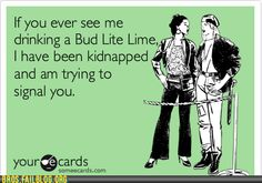 I like bud lime but this is funny